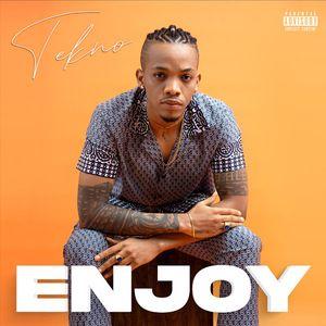 Tekno – Enjoy