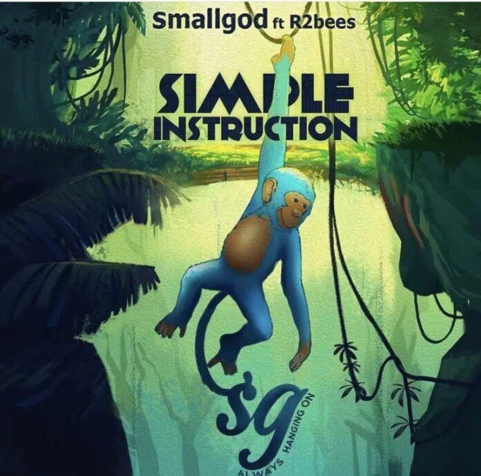 Smallgod Ft R2bees - Simple Instruction [Prod By MOG]