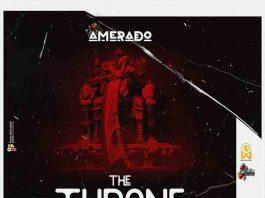 Amerado - The Throne (Obibini Diss) - (Prod by IzJoe Beatz)